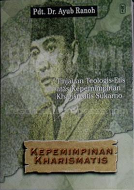 Buku Kepemimpinan Kharismatis Soekarno