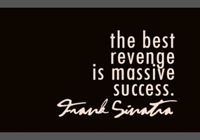 af07459a56ab2406dc4bb097c605-is-success-the-best-revenge